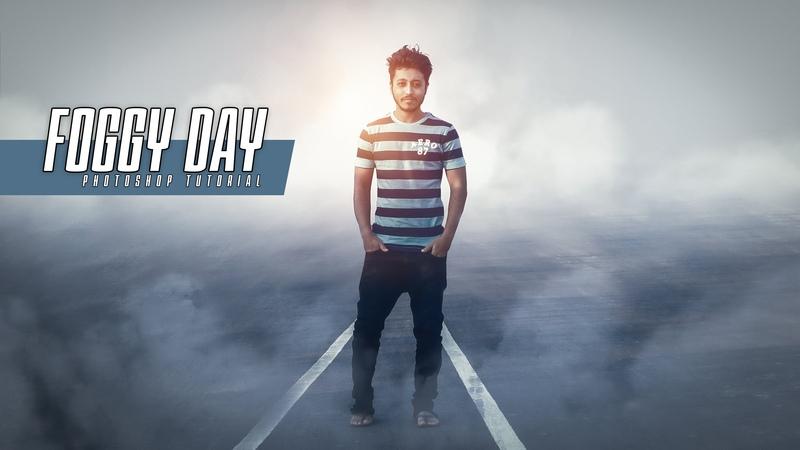Photoshop Photo Manipulation Tutorial | Foggy Day Effect