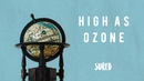 Sured - High As Ozone [Official Audio]