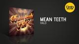 Mean Teeth - Halo C4C Recordings