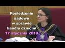 Posiedzenie sądowe w sprawie handlu dziećmi 17 01 2019 Paweł Bednarz