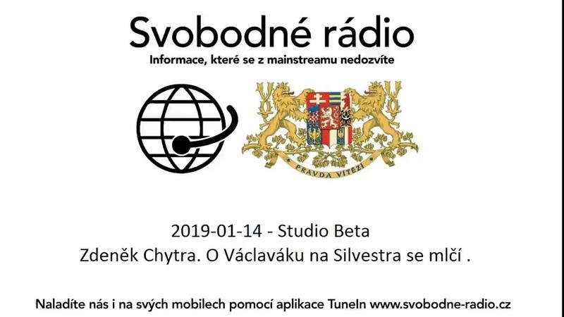 2019-01-14 - Studio Beta - Zdeněk Chytra. O Václaváku na Silvestra se mlčí .