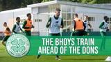 Celtic Training Preparing for Aberdeen Away