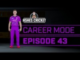 ASHES CRICKET CAREER MODE #43 HOME OF CRICKET