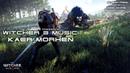 Witcher 3: Wild Hunt SOUNDTRACK - Kaer Morhen