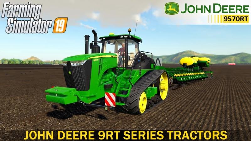 Farming Simulator 19 - JOHN DEERE 9RT SERIES TRACTORS (US EU) Sunflowers Planting