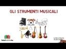 GLI STRUMENTI MUSICALI lessico italiano