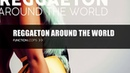 Function Loops REGGAETON AROUND THE WORLD