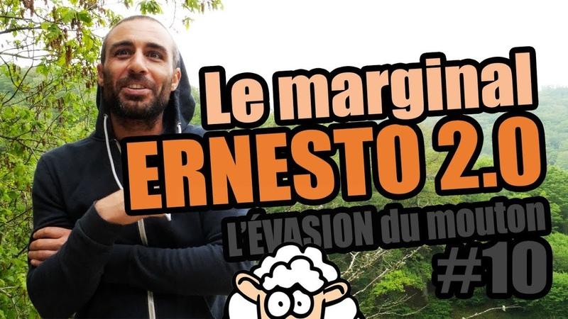 J'ai rencontré le marginal ERNESTO 2.0 - L'évasion du Mouton 10