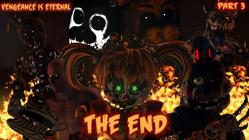 SFM FNaF The End | Vengeance Is Eternal Part 3/9 Song by OR30 and HalaCG