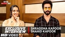 Exclusive Interview: Shahid Kapoor Shraddha Kapoor | Batti Gul Meter Chalu Releasing► 21 September