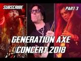 Generation Axe Concert Part 3 ~ Steve Vai, Zakk Wylde, Malmsteen, Bettencourt