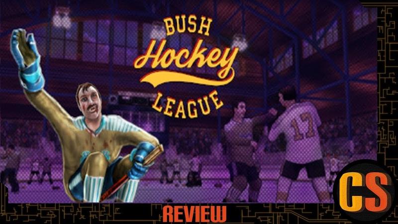 BUSH HOCKEY LEAGUE - REVIEW