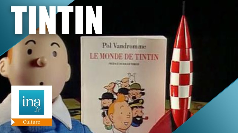 Pol Vandromme Le monde de Tintin Archive INA