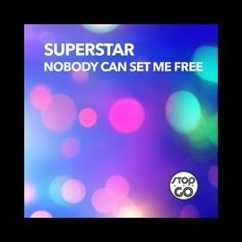 SuperStar альбом Nobody Can Set Me Free