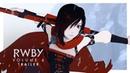 RWBY Volume 6 Trailer | Rooster Teeth
