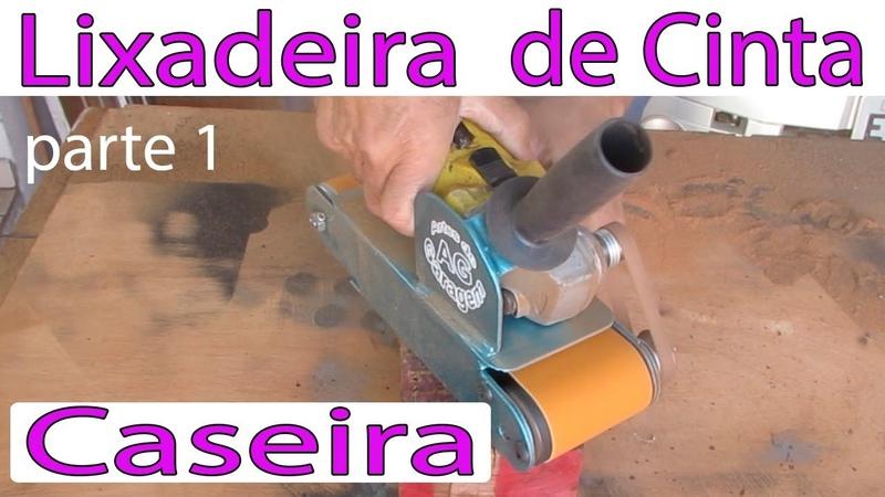 Lixadeira de cinta manual Caseira, 12 Angle Grinder Hack, Sander самодельный ремень, ferramentas