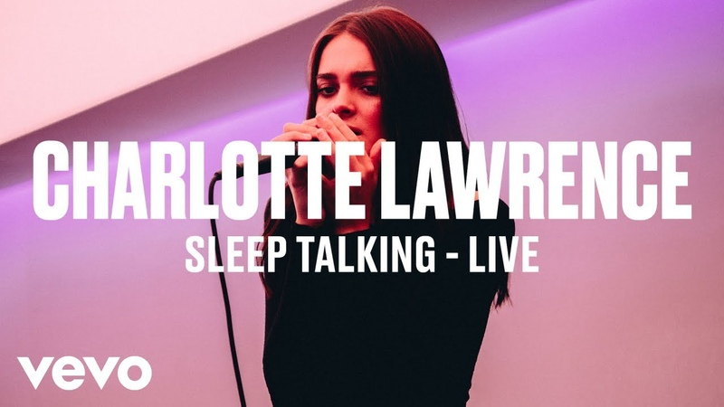 Charlotte Lawrence - Sleep Talking (Live) | Vevo DSCVR