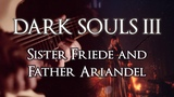 Sister Friede &amp Father Ariandel Metal Cover Dark Souls III OST