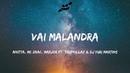 Anitta Mc Zaac Maejor Vai Malandra Lyrics Lyric Video ft Tropkillaz DJ Yuri Martins
