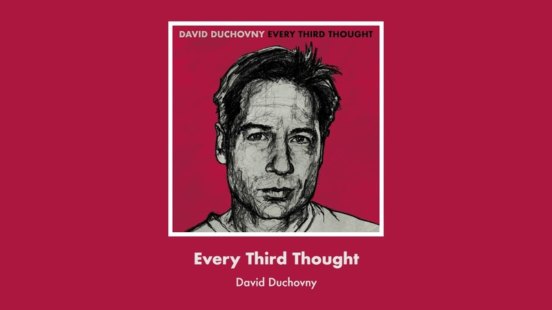 Every Third Thought - David Duchovny