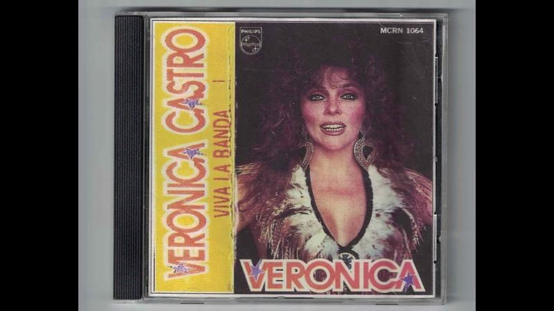 VERONICA CASTRO VIVA LA BANDA CD COMPLETO