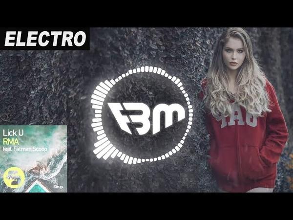 RMA feat. Fatman Scoop - Lick U (Orginal Club Mix) | FBM