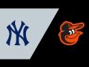 AL 25 08 18 NY Yankees @ BAL Orioles 2 4