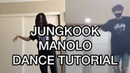 Jungkook Manolo Mirrored TutorialDance Cover (choreography by Keone Madrid)