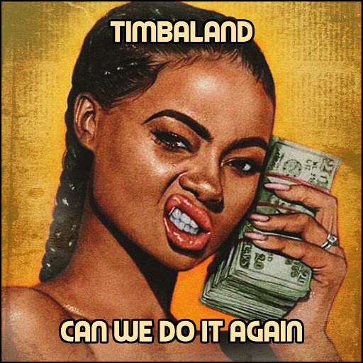 Timbaland альбом Can We Do It Again