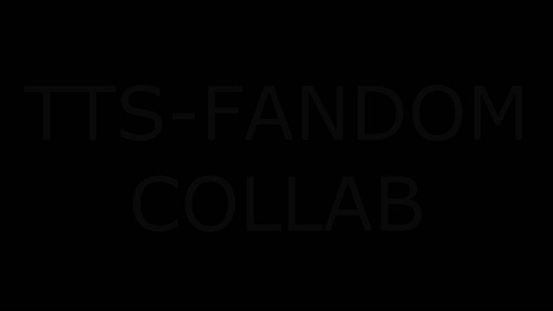 TTS-Fandom Collab (April Fools Day Special)