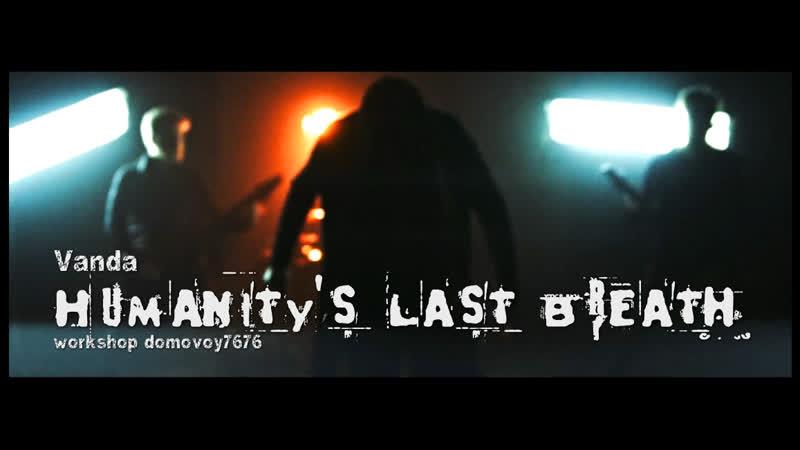 HUMANITY'S LAST BREATH - Vånda (Official Video 2019)