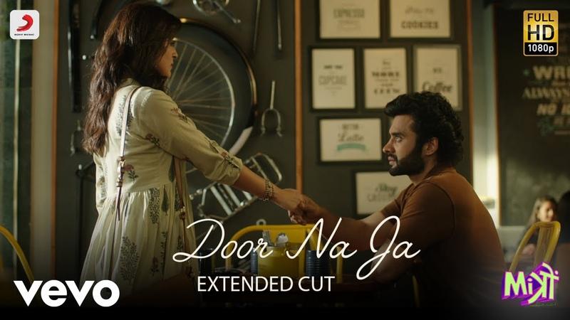 Door Na Ja - Full Song | Jackky Kritika | Sonu Nigam | Sharib - Toshi ft. Sonu Nigam