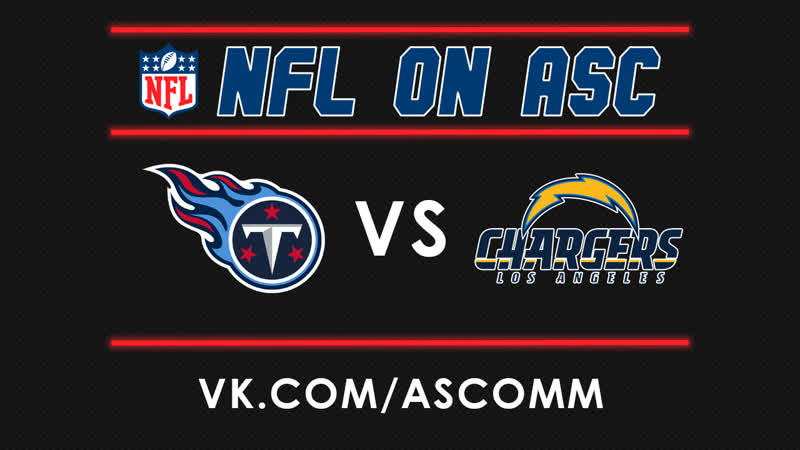 NFL | Titans VS Chargers