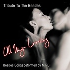 The альбом All My Loving - Tribute to the Beatles