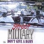 Street Military альбом Don't Give A Damn