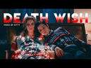 Death wish • luke ashley better watch out