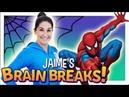 Jaime's Brain Breaks 12 Spidey Superpowers