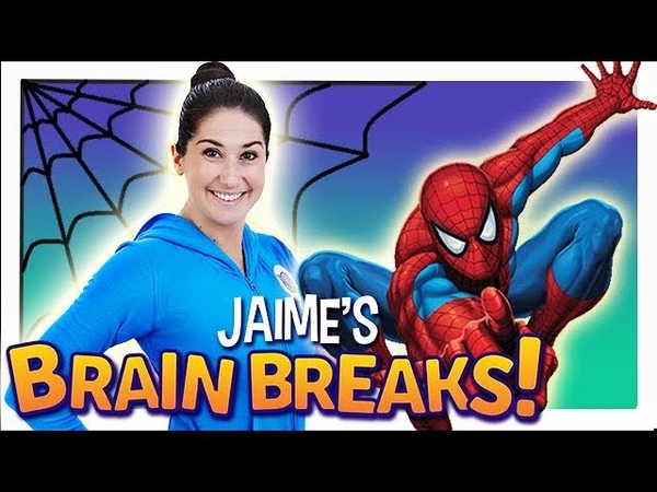 Jaime's Brain Breaks | 12. Spidey Superpowers