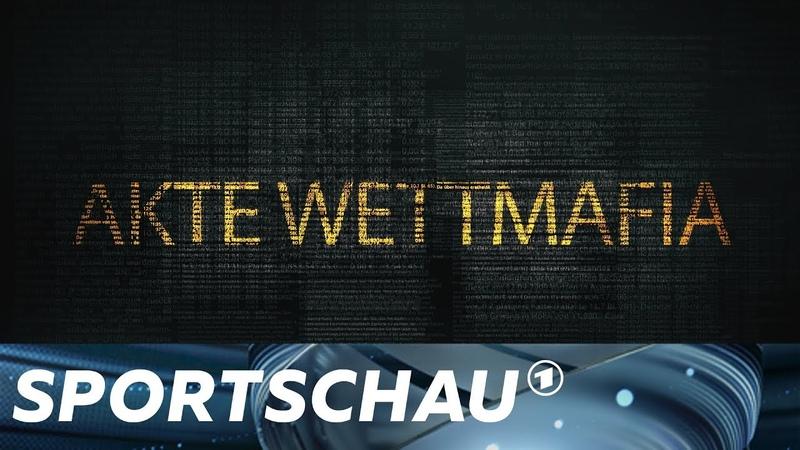 Akte Wettmafia - Deutschland und die organisierte Fußball-Kriminalität