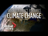 Climate change Why people aren't taking more action to stop it