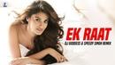 Ek Raat (Remix) | Vilen | DJ Goddess | Speedy Singh