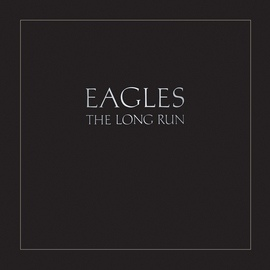EAGLES альбом The Long Run (Remastered)