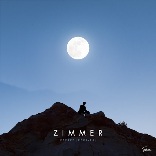 Zimmer альбом Escape (feat. Emilie Adams) [Remixes]