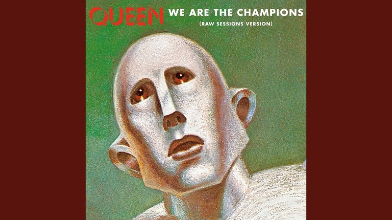 We Are The Champions Raw Sessions Version