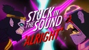 Stuck in the Sound - Alright