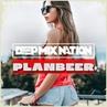 DEEP NATION 34 Deep House Mix от PLANBEERa