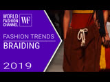 Braiding | Fashion Trends Spring-Summer 2019