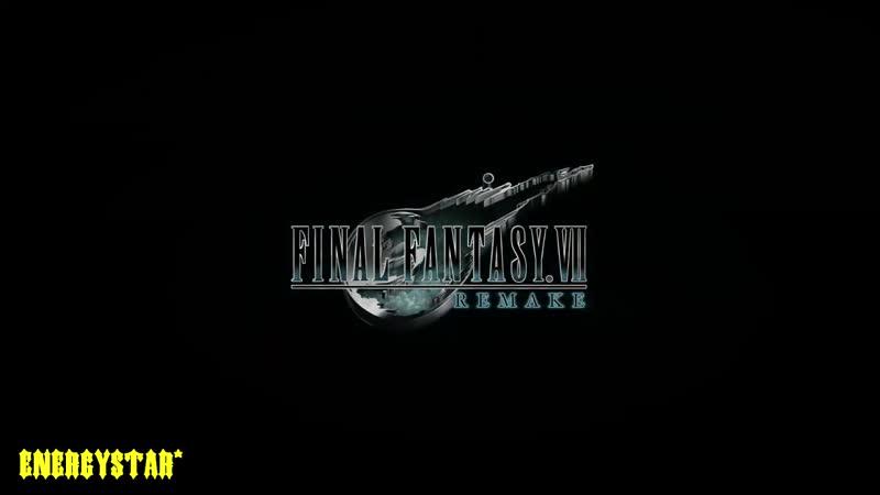 Трейлер • FINAL FANTASY VII REMAKE • PS4, Xbox One, PC