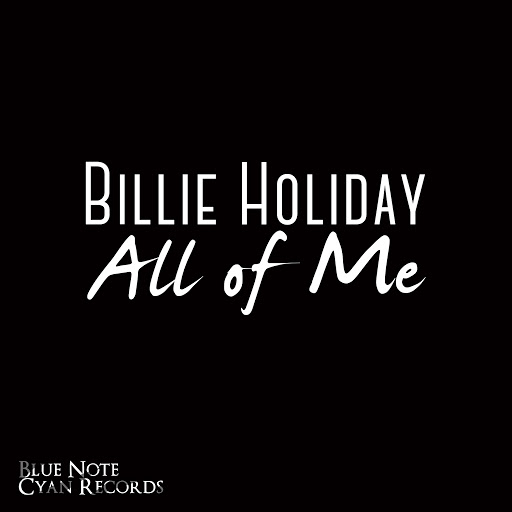 Billie Holiday альбом Billie Holiday - All of You