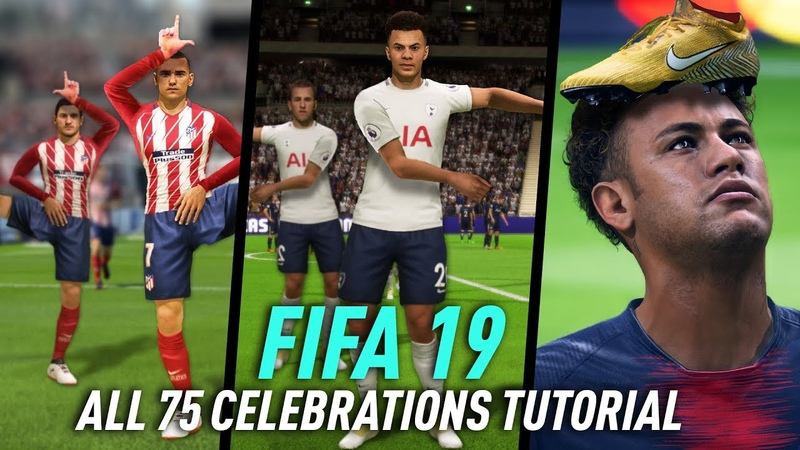FIFA 19 ALL 75 CELEBRATIONS TUTORIAL | XBOX ONE PS4